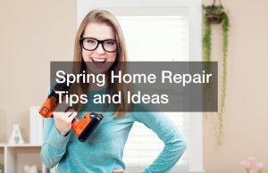 Spring Home Repair Tips