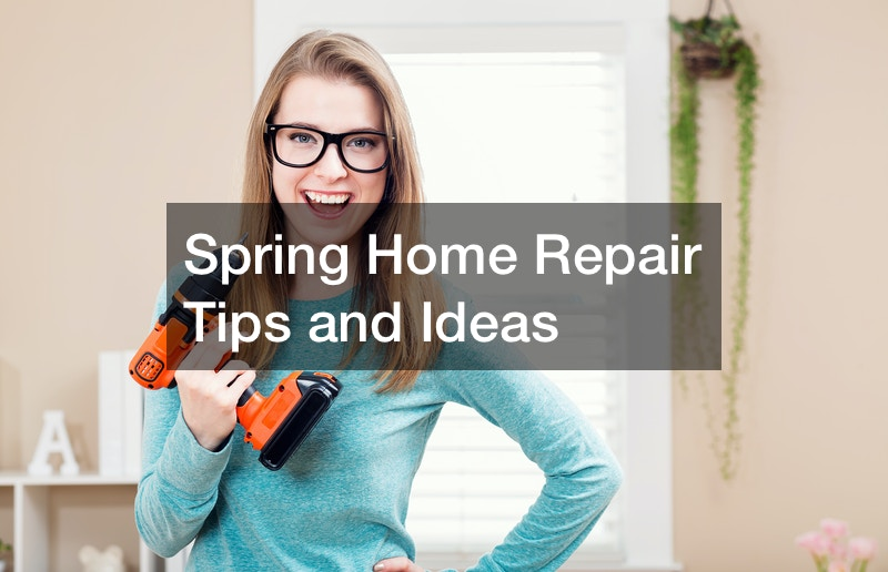 Spring Home Repair Tips