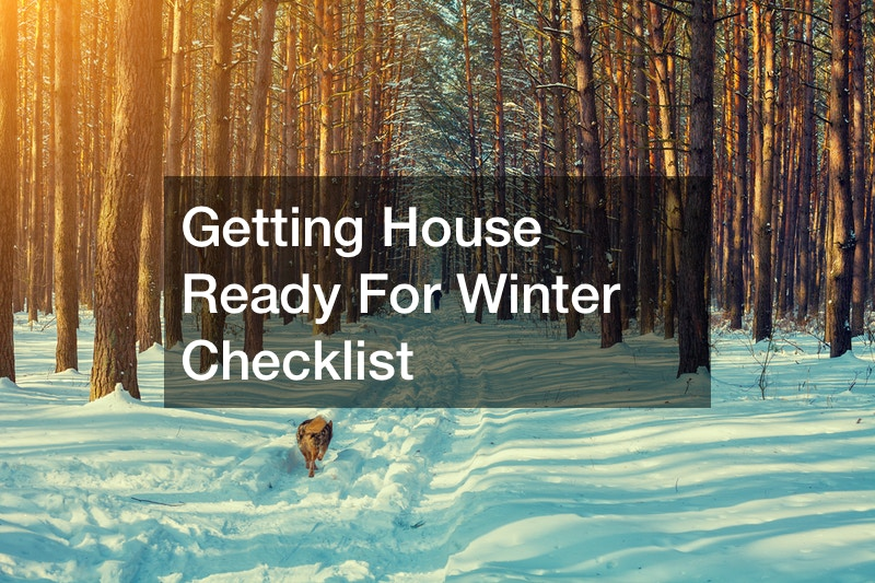 Getting House Ready For Winter Checklist